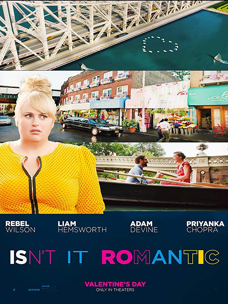 "Filmas ""Argi ne romantiška?"" / ""Isn't It Romantic"" (2019)"