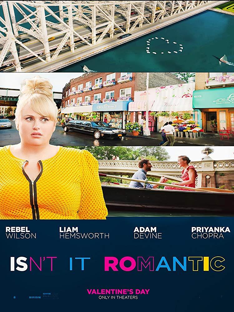 """Filmas """"Argi ne romantiška?"""" / """"Isn't It Romantic"""" (2019)"""