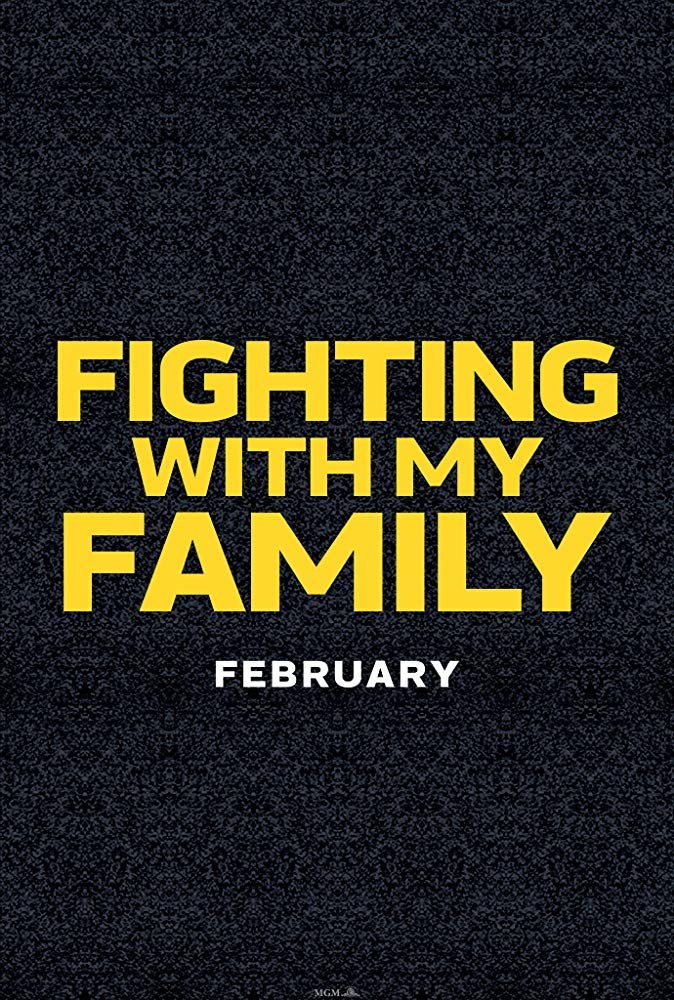 "Filmas ""Kova su mano šeima"" / ""Fighting with My Family"" (2019)"