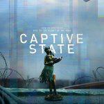 """Filmas """"Nepriklausoma valstija"""" / """"Captive State"""" (2019)"""