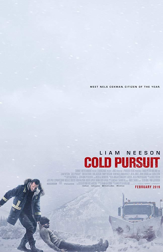 """Filmas """"Šaltas kraujas"""" / """"Cold Pursuit"""" (2019)"""