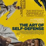 """Filmas """"Savigynos menas"""" / """"The Art of Self-Defense"""" (2019)"""