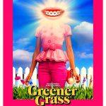 """Filmas """"Žalesnė žolė"""" / """"Greener Grass"""" (2019)"""