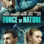 "Filmas ""Gamtos jėga"" / ""Force of Nature"" (2020)"