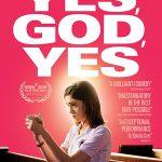 """Filmas """"Taip, Dieve, Taip!"""" / """"Yes, God, Yes"""" (2020)"""