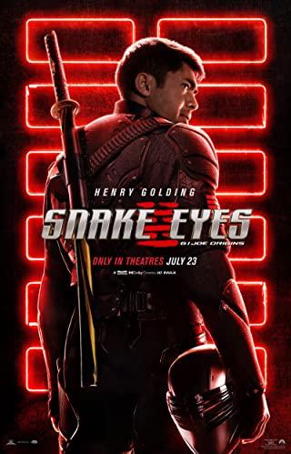 """Filmas """"Gyvatės akys: Eilinio Džo kilmė"""" / """"Snake Eyes: G.I. Joe Origins"""" (2021)"""